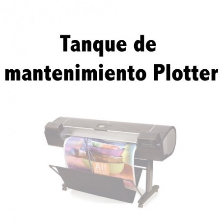TANQUE MANTENIMIENTO PLOTTER